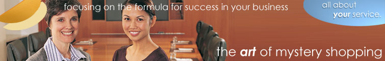 The formula for success in your business. Mystery shopping evaluations service.